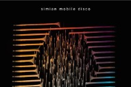 "Simian Mobile Disco – ""Tangents (Radio Edit)"""