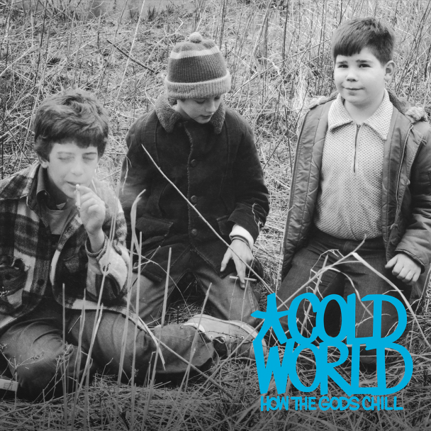 Cold World - How The Gods Chill