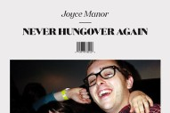 Stream Joyce Manor <em>Never Hungover Again</em>