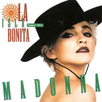 """Madonna - """"La Isla Bonita"""""""