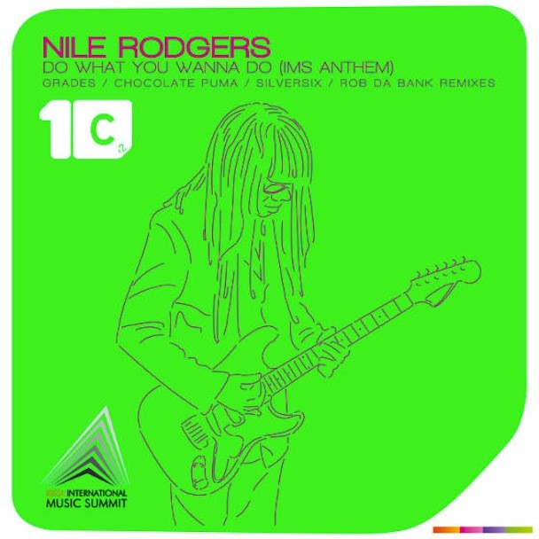 "Nile Rodgers - ""Do What U Wanna Do"""