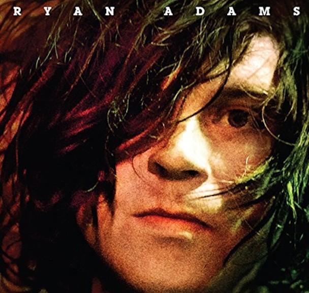 Ryan Adams - self-titled
