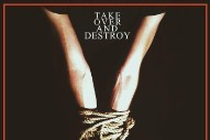 "Take Over And Destroy – ""Split Screen"""