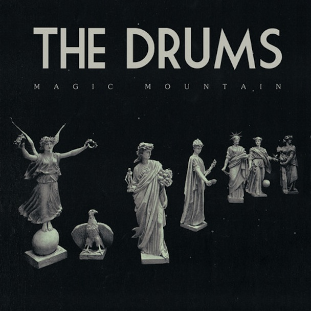 "The Drums – ""Magic Mountain"""