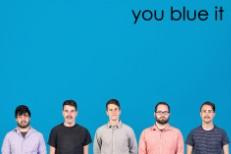 You Blue It