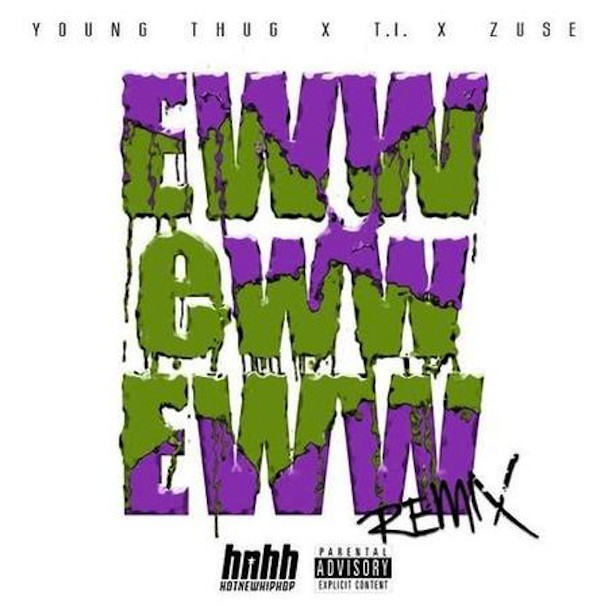 "Young Thug - ""Eww Eww Eww"""