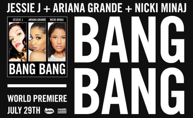 "Jessie J, Ariana Grande, & Nicki Minaj - ""Bang Bang"""