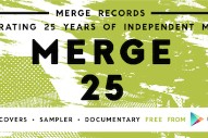 Download New Cover Songs And Watch A Short Documentary Celebrating 25 Years Of Merge