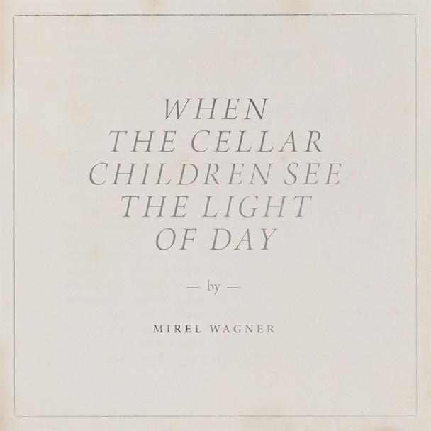 "Mirel Wagner - ""The Dirt"""