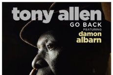 "Tony Allen - ""Go Back"" (Feat. Damon Albarn)"