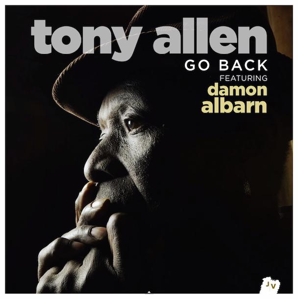 "Tony Allen - ""Go Back"" (Feat. Damon Albarn)"