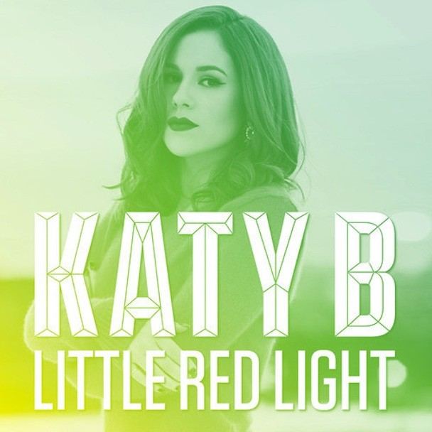 "Katy B - ""Little Red Light"""