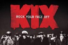 Album Of The Week: Kix <em>Rock Your Face Off</em>