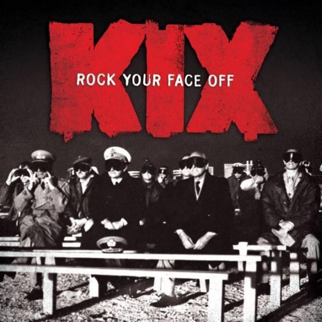 Kix - Rock Your Face Off