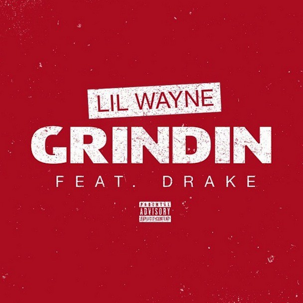 "Lil Wayne - ""Grindin"""