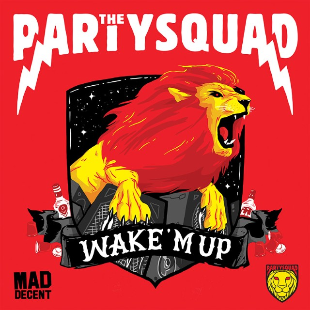 The Partysquad - Wake 'M Up