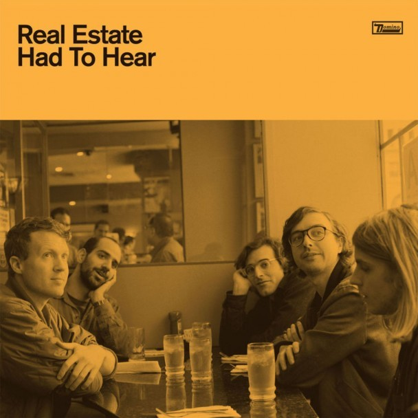 "Real Estate - ""Had To Hear"""