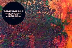 "Tame Impala - ""Feels Like We Only Go Backwards"""