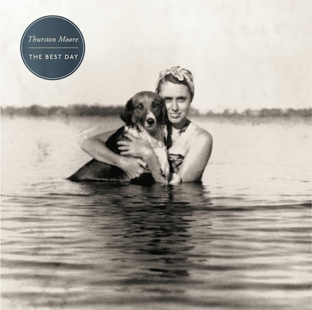"""Thurston Moore – """"The Best Day"""""""