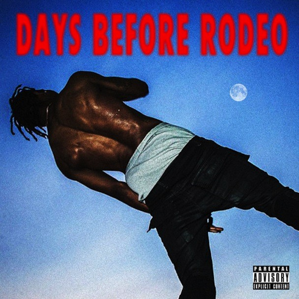 Travi$ Scott - Days Before Rodeo