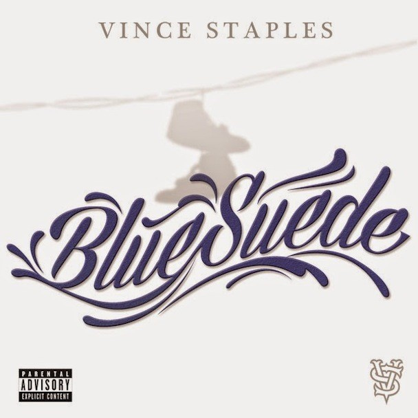 "Vince Staples - ""Blue Suede"""