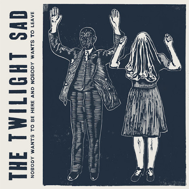"""The Twilight Sad – """"There's A Girl In The Corner"""""""