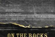 "The Rural Alberta Advantage – ""On The Rocks"""
