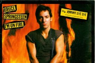 "Edgy And Dull: 20 Covers Of Bruce Springsteen's ""I'm On Fire,"" Rated"