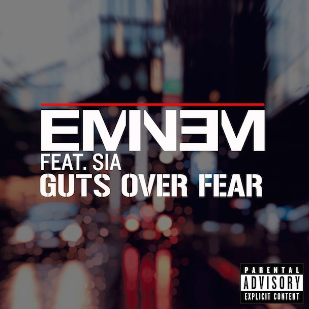 "Eminem - ""Guts Over Fear"" (Feat. Sia)"