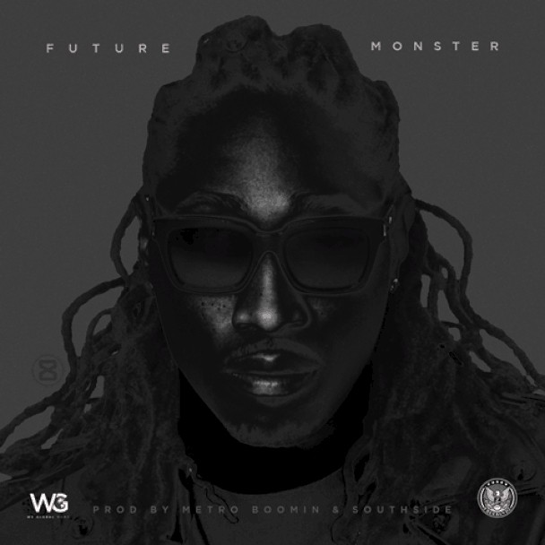 "Future - ""Monster"""