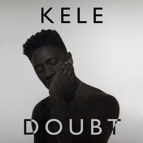 "Kele - ""Doubt"""