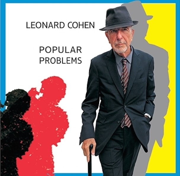 "Leonard Cohen - ""Almost Like The Blues"" + Popular Problems Details"