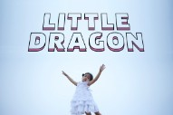 """Little Dragon – """"Pretty Girls (Lil Silva Remix)"""""""