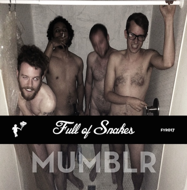 Mumblr - Full Of Snakes
