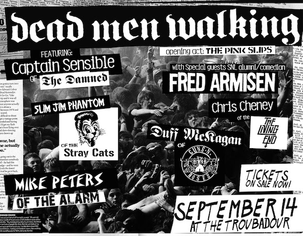 Supergroup Dead Men Walking Features Members Of The Damned, Guns N' Roses, Stray Cats, The Alarm … And Fred Armisen