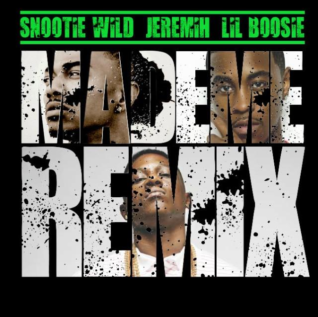 """Snootie Wild - """"Made Me"""" remix"""