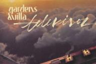 """Gardens & Villa – """"Love Affair"""" (Stereogum Premiere)"""