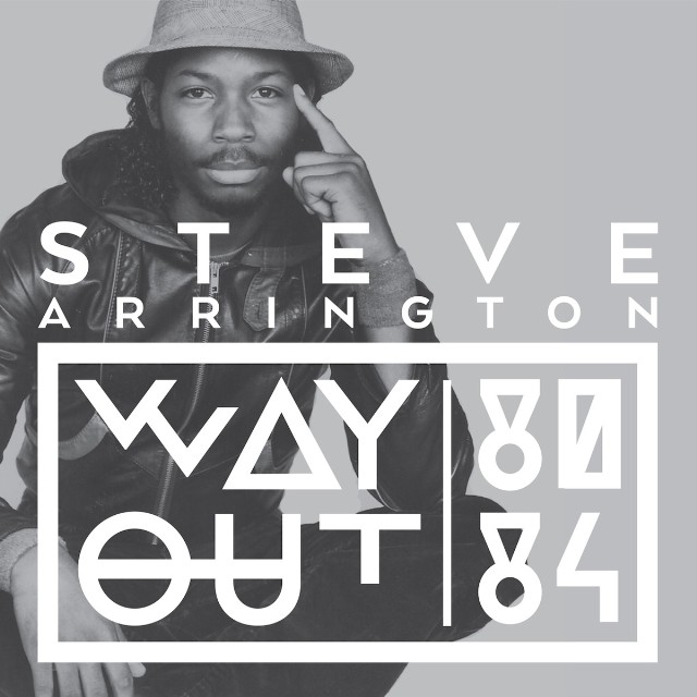 Steve Arrington - Way Out 80-84