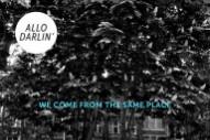 Stream Allo Darlin&#8217; <em>We Come From The Same Place</em>