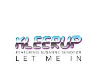 "Kleerup – ""Let Me In"" (Feat. Susanne Sundfør)"