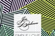 "Julio Bashmore – ""Simple Love"" (Feat. J'Danna)"