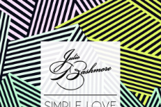 "Julio Bashmore - ""Simple Love"" (Feat. J'Danna)"