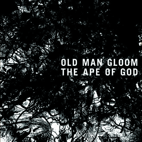 Old Man Gloom - The Ape Of God