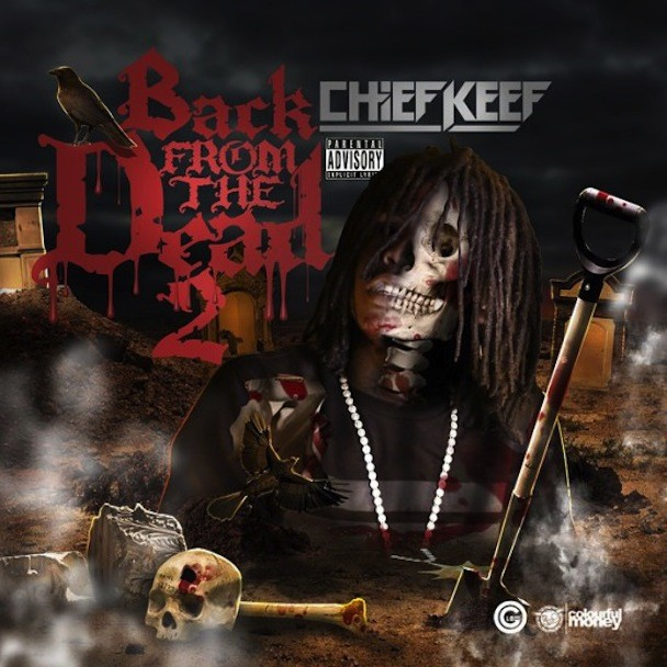 Download Chief Keef Back From The Dead 2 & Big Gucci Sosa