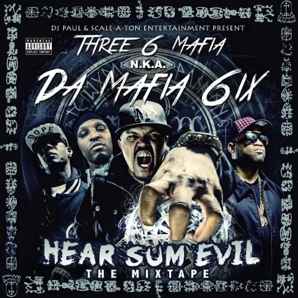 Da Mafia 6ix - Hear Sum Evil