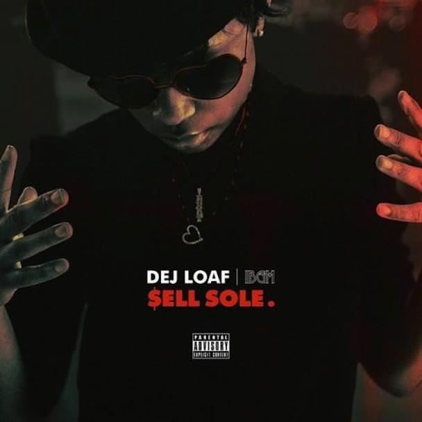 Dej Loaf - Sell Soul
