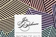 "Julio Bashmore -""Rhythm Of Auld"" (Feat. J'Danna)"