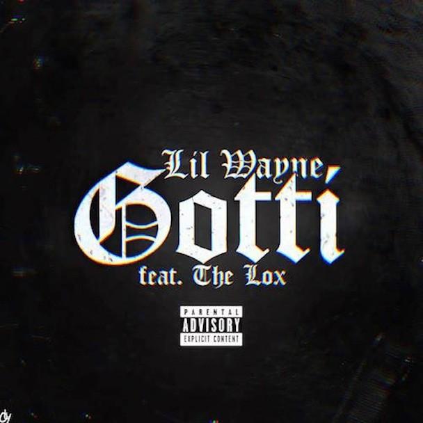 """Lil Wayne - """"Gotti"""""""