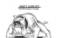 """Party Supplies – """"The Light In The Addict"""" (Feat. Action Bronson & Black Atlass)"""