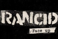 "Rancid – ""Face Up"""
